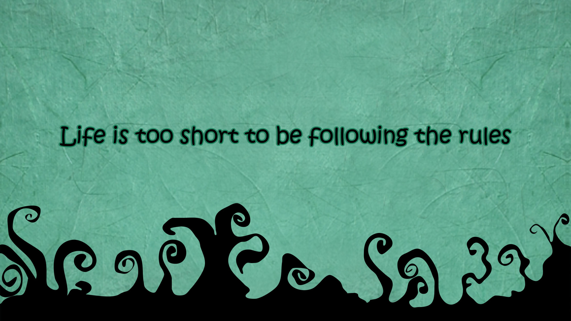 life-is-too-short-life-quote