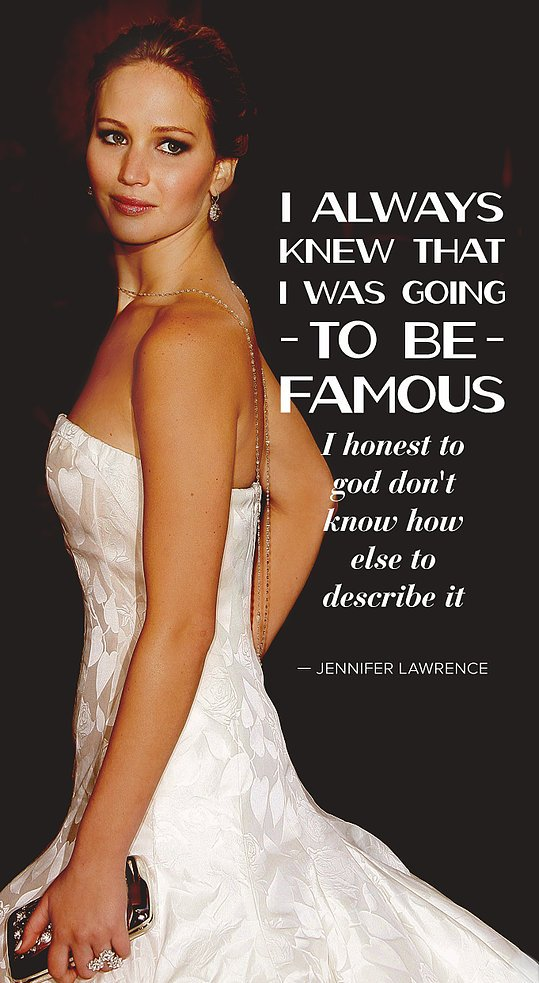 Jennifer-Lawrence-knew-her-dreams-would-come-true.